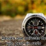 relojes que parecen de lujo sin serlo